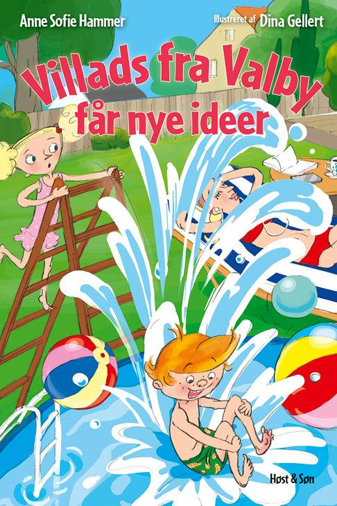 Anne Sofie Hammer, Villads fra Valby får nye ideer