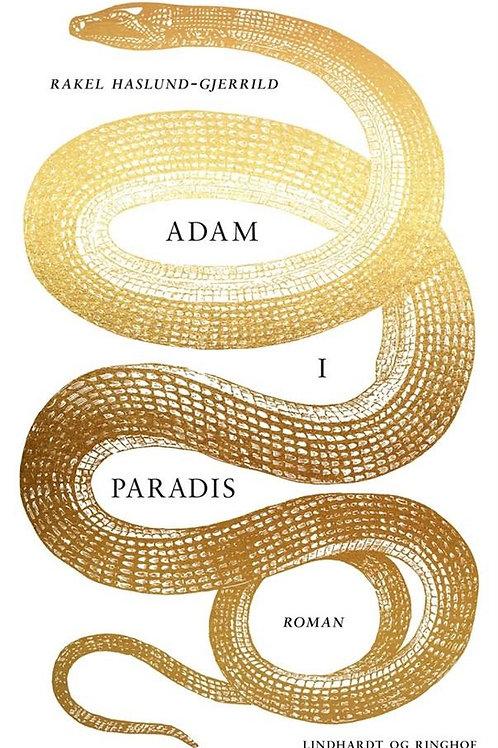 Rakel Haslund-Gjerrild, Adam i Paradis