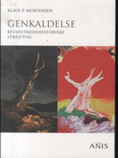 Klaus P. Mortensen, Genkaldelse