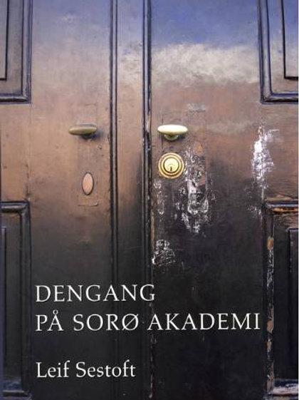 Leif Sestoft, Dengang på Sorø Akademi