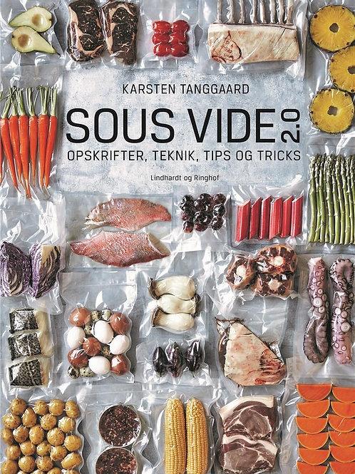 Karsten Tanggaard, Sous vide 2.0