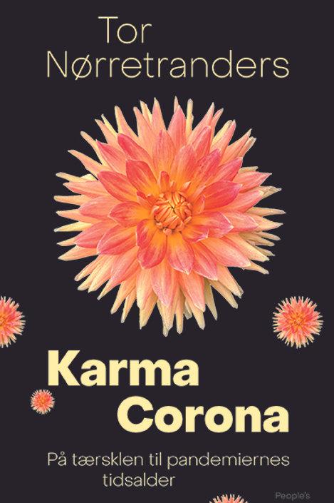 Tor Nørretranders, Karma Corona