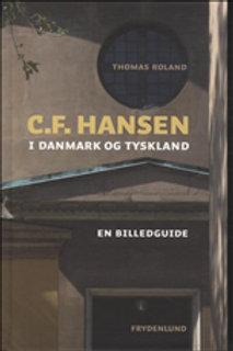 Thomas Roland, C.F. Hansen i Danmark og Tyskland