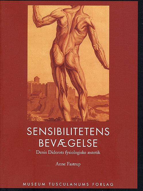 Anne Fastrup, Sensibilitetens bevægelse