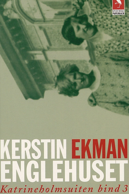 Kerstin Ekman, Englehuset