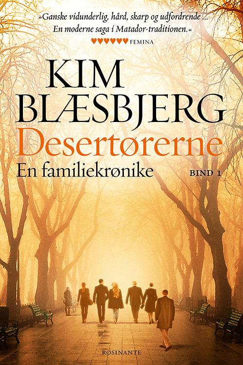 Kim Blæsbjerg, Desertørerne 1