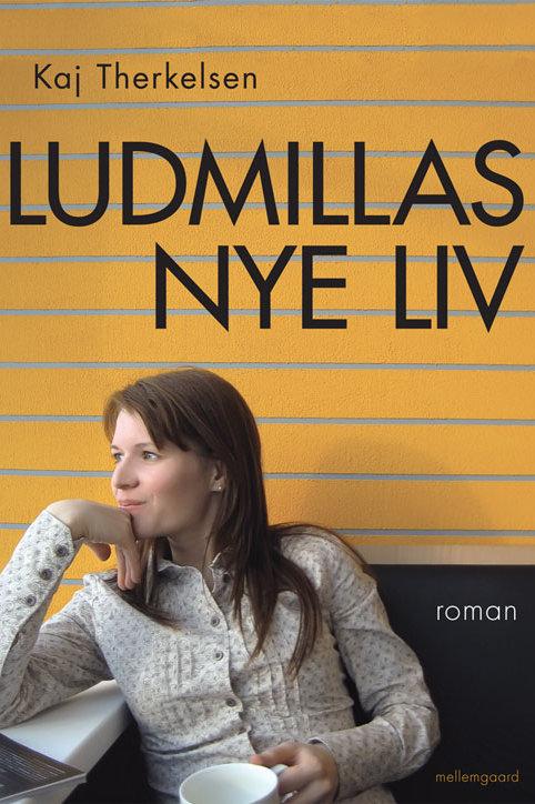 Kaj Therkelsen, Ludmillas nye liv