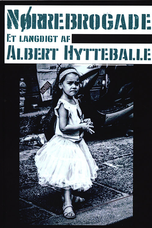 Albert Hytteballe Petersen, Nørrebrogade