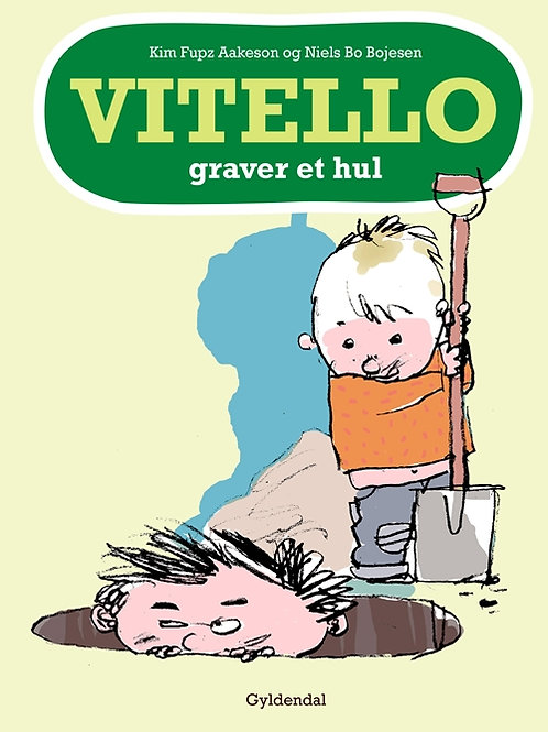 Kim Fupz Aakeson;Niels Bo Bojesen, Vitello graver et hul