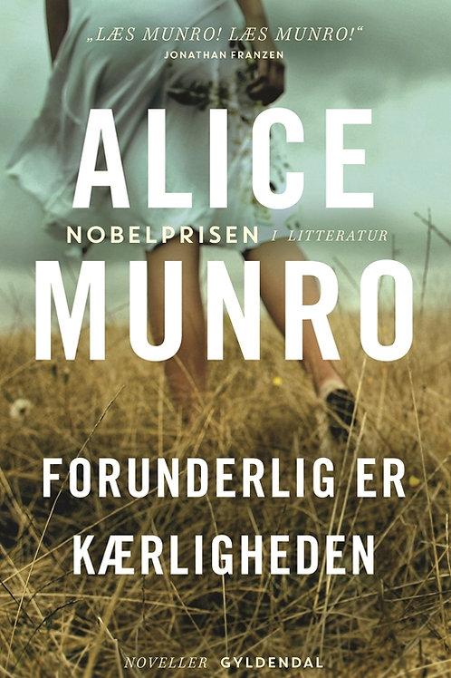 Alice Munro, Forunderlig er kærligheden