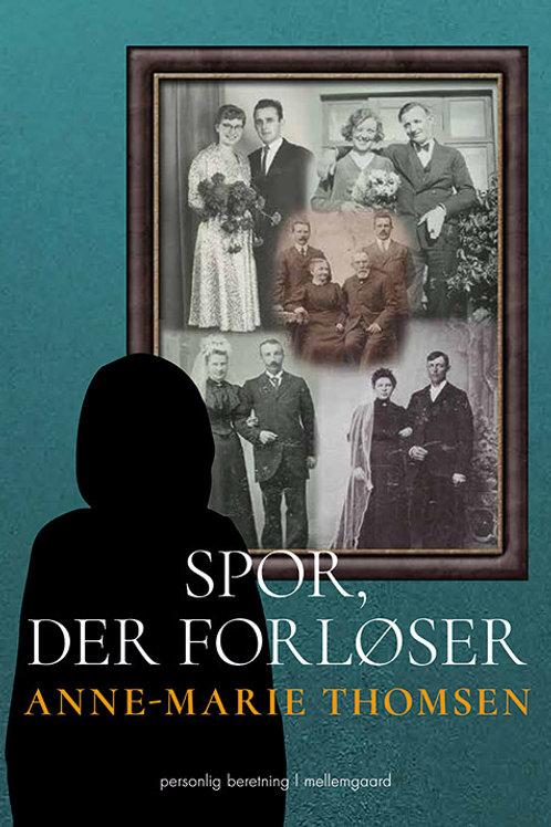 Anne-Marie Thomsen, Spor, der forløser