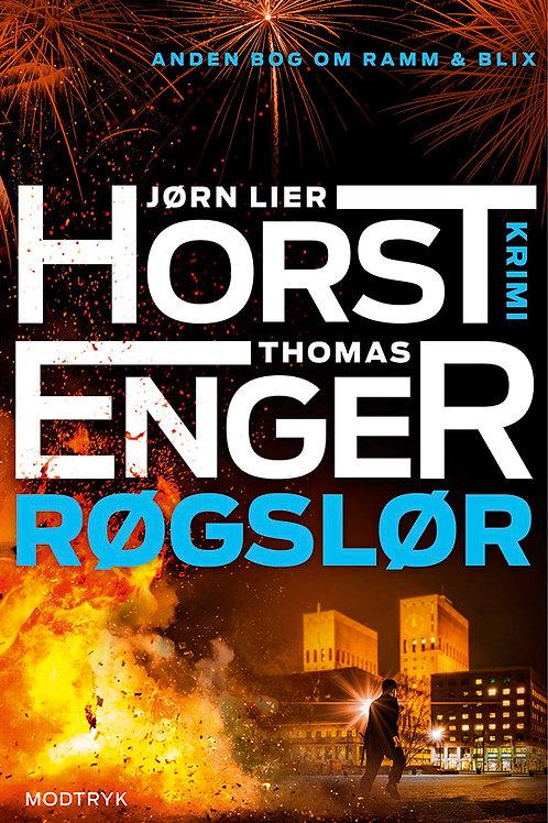 Jørn Lier Horst & Thomas Enger, Røgslør