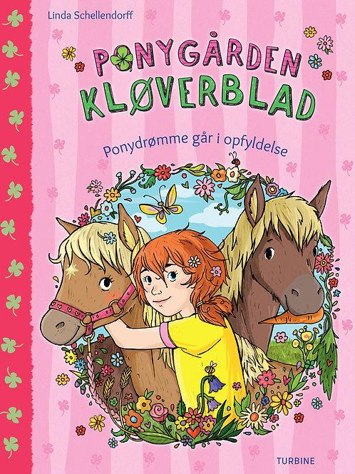Linda Schellendorff, Ponygården Kløverblad - Ponydrømme går i opfyldelse