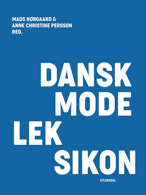 Dansk Modeleksikon - BLÅ, Mads Nørgaard, Anne Christine Persson