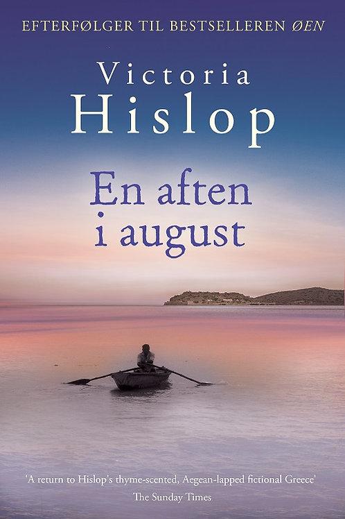 Victoria Hislop, En aften i august