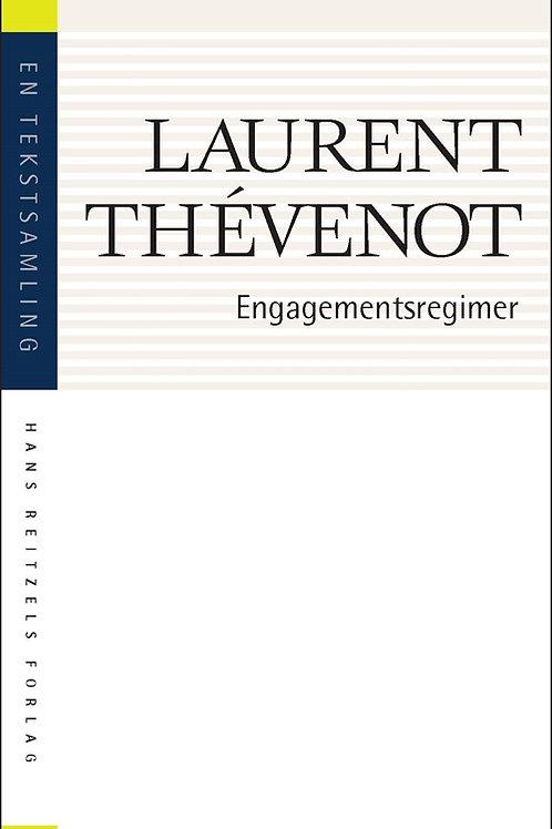 Laurent Thévenot, Engagementsregimer