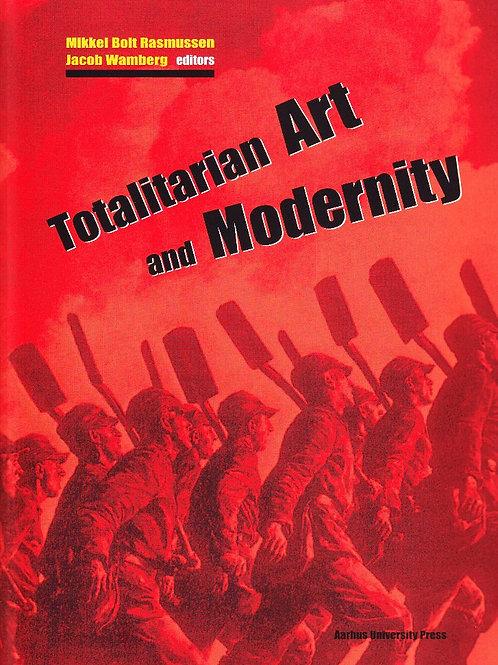 Totalitarian Art and Modernity