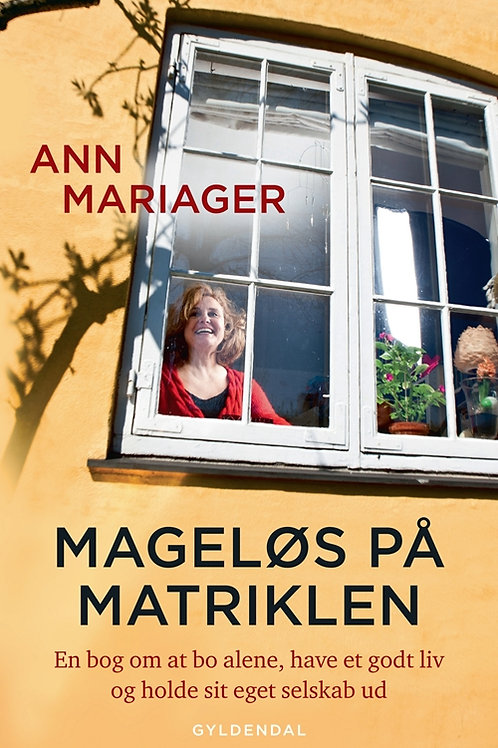 Ann Mariager, Mageløs på matriklen