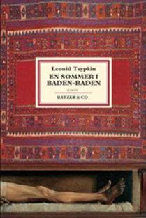 Leonid Tsypkin, En sommer i Baden-Baden