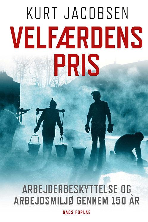 Kurt Jacobsen, Velfærdens pris