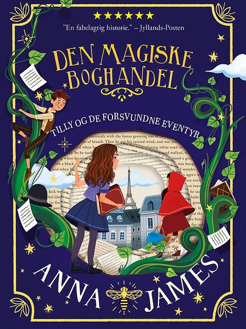 Anna James, Tilly og de forsvundne eventyr