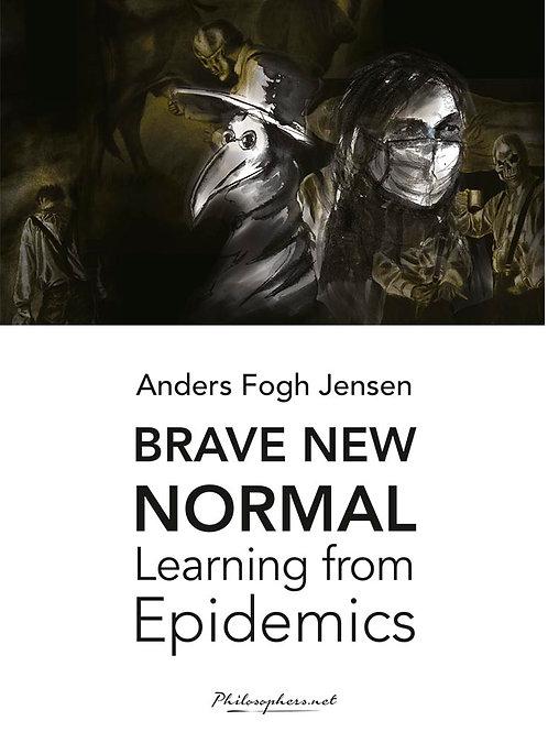 Anders Fogh Jensen, Brave New Normal
