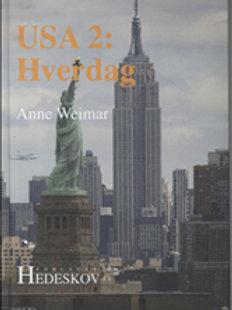 Anne Weimar, USA 2: Hverdag