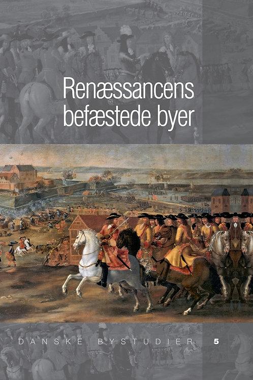 Søren Bitsch Christensen et al., Renæssancens befæstede byer