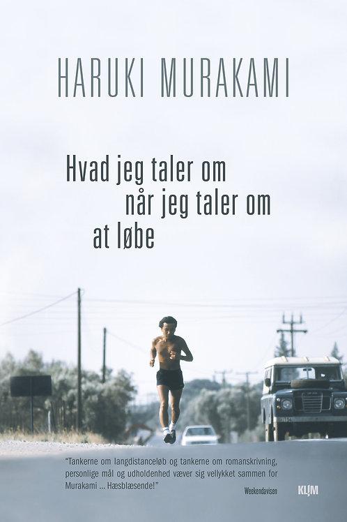 Hvad jeg taler om når jeg taler om at løbe, Haruki Murakami