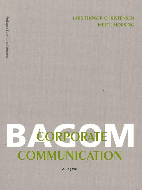 Lars Thøger Christensen¤Mette Morsing, Bag om corporate communication