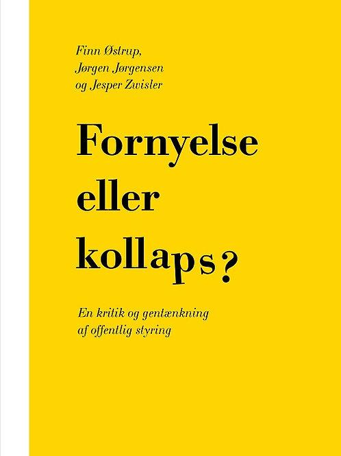 Jørgen Jørgensen, Jesper Zwisler og Finn Østrup, Fornyelse eller kollaps?