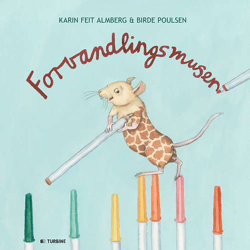 Karin Feit Almberg, Forvandlingsmusen