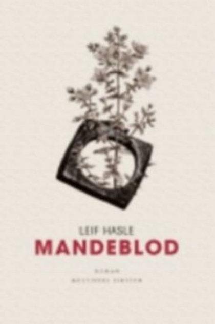 Leif Hasle, Mandeblod