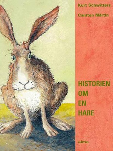 Kurt Schwitters, Historien om en hare
