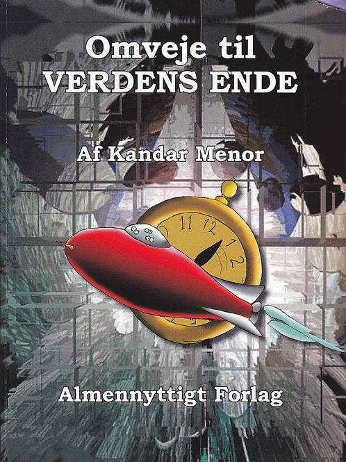 Kandar Menor, Omveje til verdens ende
