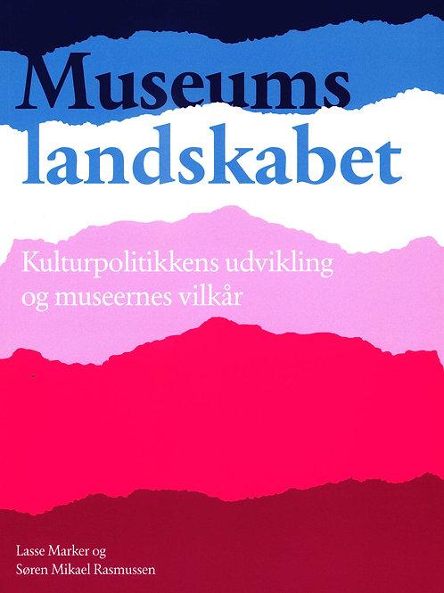 Lasse Marker og Søren Mikael Rasmussen, Museumslandskabet - Kulturpolitikkens ud