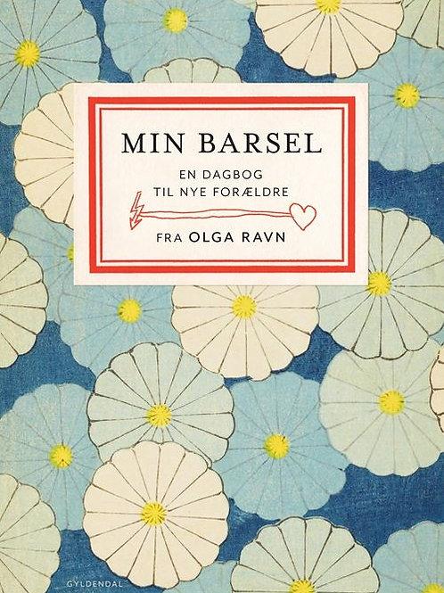 Olga Ravn, Min barsel