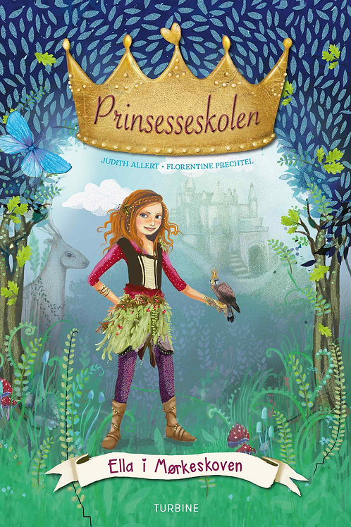 Judith Allert, Prinsesseskolen 3: Ella i Mørkeskoven