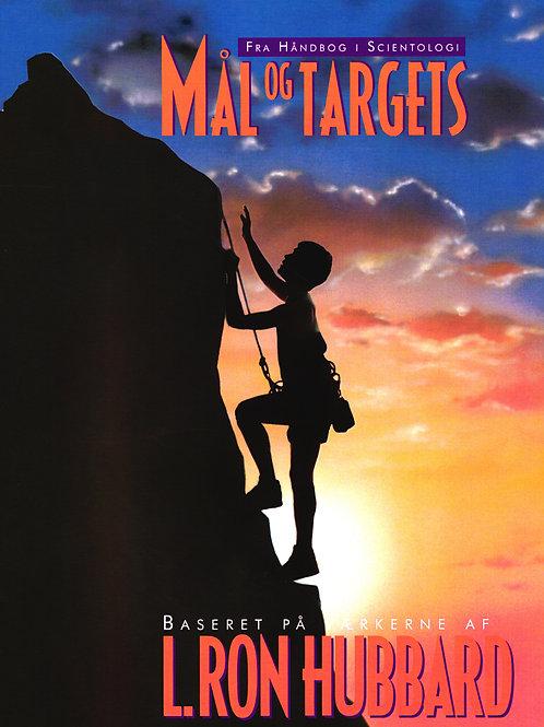 L. Ron Hubbard, Mål og targets