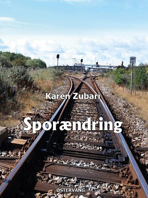 Karen Zubari, Sporændring
