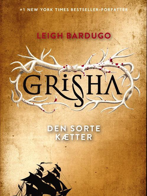 Leigh Bardugo, Grisha 2: Den sorte kætter