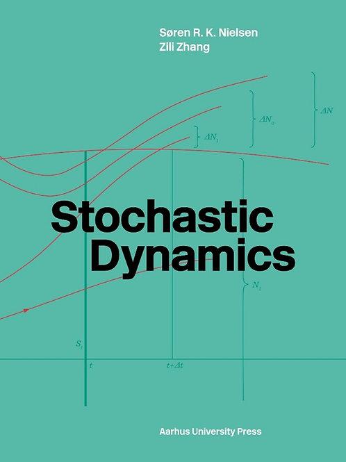 Søren R.K. Nielsen, Zili Zhang, Stochastic Dynamics