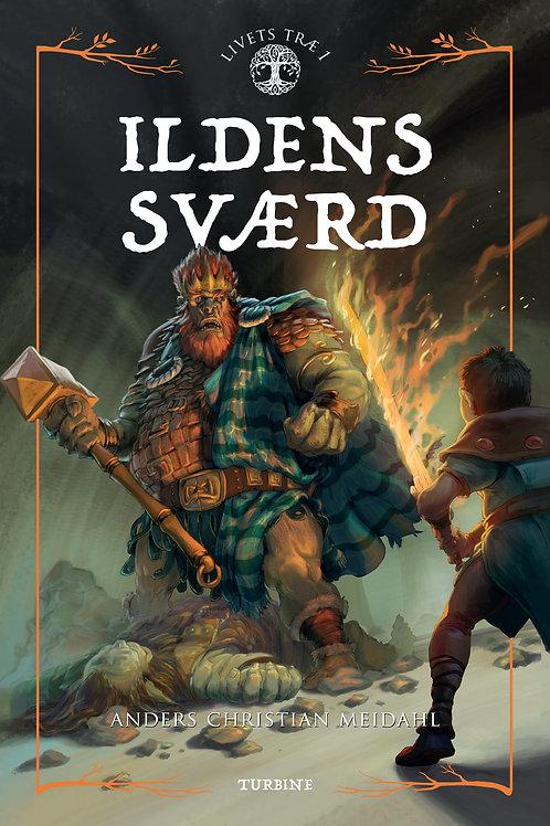 Anders Christian Meidahl, Ildens Sværd