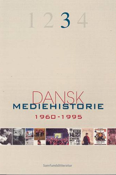 Klaus Bruhn Jensen (red.), Dansk mediehistorie 1960-1995