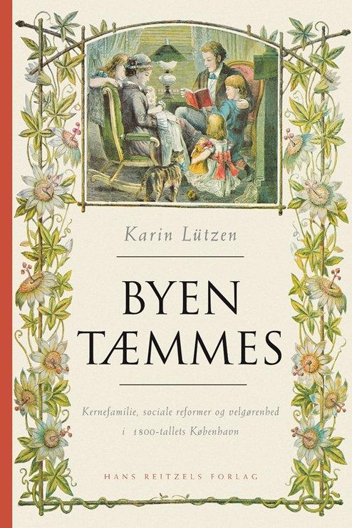 Karin Lützen, Byen tæmmes