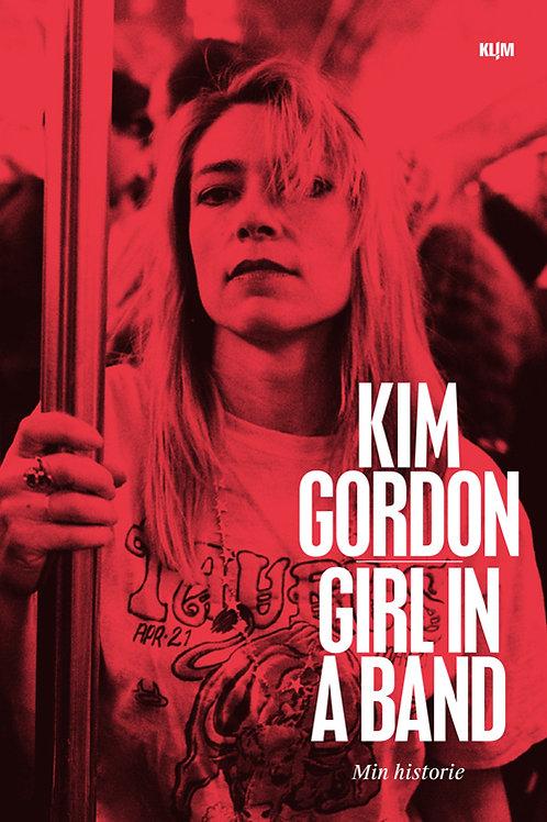 Kim Gordon, Girl in a band