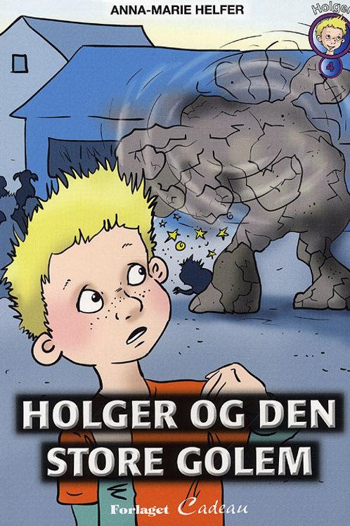 Anna-Marie Helfer, Holger og den store golem