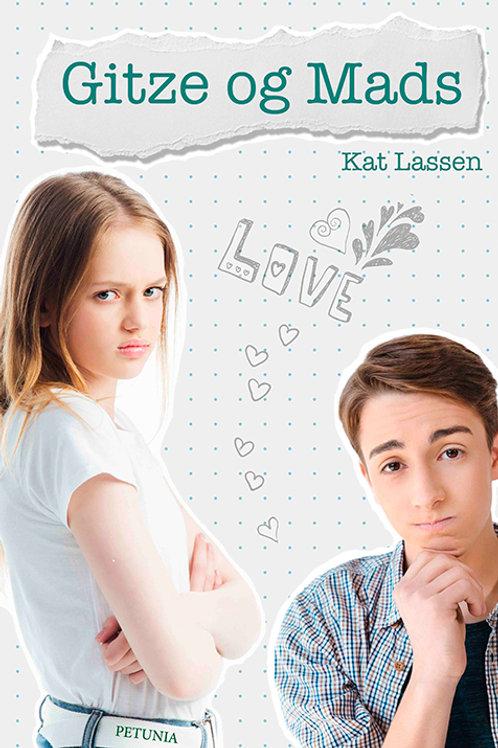 Kat Lassen, Gitze og Mads