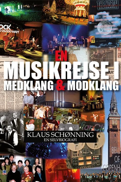 Klaus Schønning, En musikrejse i medklang og modklang