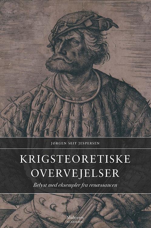 Jørgen Seit Jespersen, Krigsteoretiske overvejelser